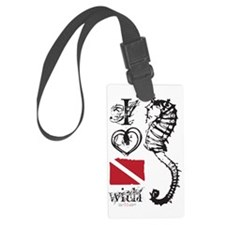 I love diving with sea horses wh Luggage Tag