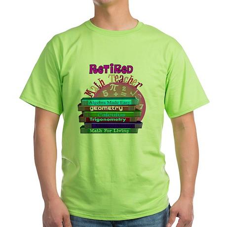 Retired Math Teacher PINK 2011 Green T-Shirt