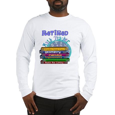 Retired Math Teacher Blue 2011 Long Sleeve T-Shirt