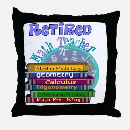 Retired Math Teacher Blue 2011 Throw Pillow