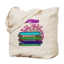 Retired Math Teacher PINK 2011 Tote Bag