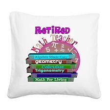 Retired Math Teacher PINK 201 Square Canvas Pillow