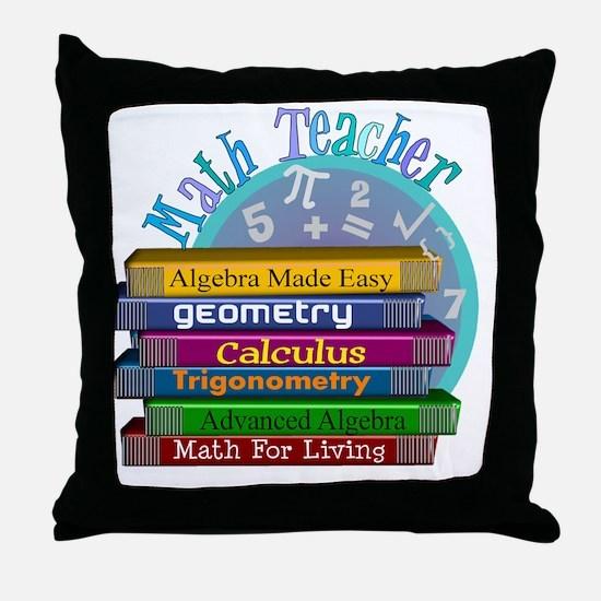 Math Teacher new 2011 Throw Pillow