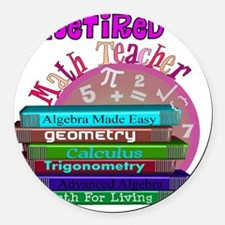 Retired Math Teacher PINK 2011 Round Car Magnet