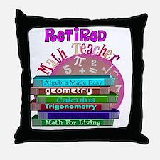 Retired Math Teacher PINK 2011 Throw Pillow