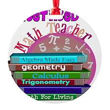 Retired Math Teacher PINK 2011 Ornament