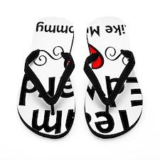 EdTeam Mom Flip Flops