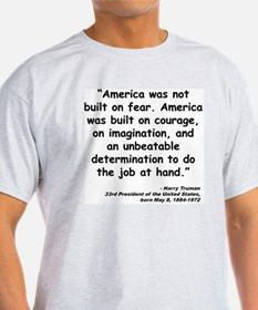 Truman Courage Quote T-Shirt