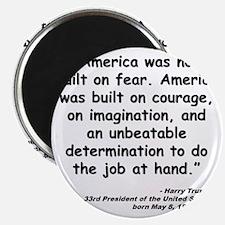 Truman Courage Quote Magnet