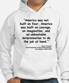 Truman Courage Quote Hoodie