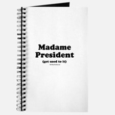 Madame President (get used to it) Journal