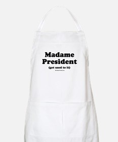 Madame President (get used to it) BBQ Apron