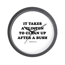 It takes a Clinton to clean up after a Bush Wall C