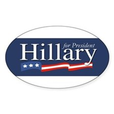 Hillary for President Poster Oval Decal