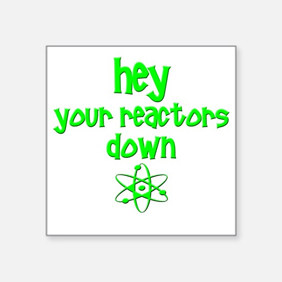 """funny nuclear reactor Square Sticker 3"""" x 3"""""""