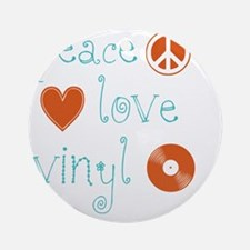 PeaceLoveVinyl Round Ornament