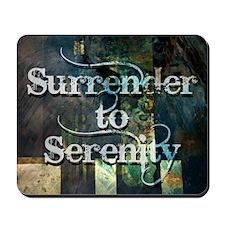 surrender2serenity Mousepad
