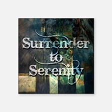 "surrender2serenity Square Sticker 3"" x 3"""
