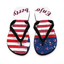 Enjoy Liberty Flip Flops