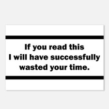 Wasting your time Postcards (Package of 8)