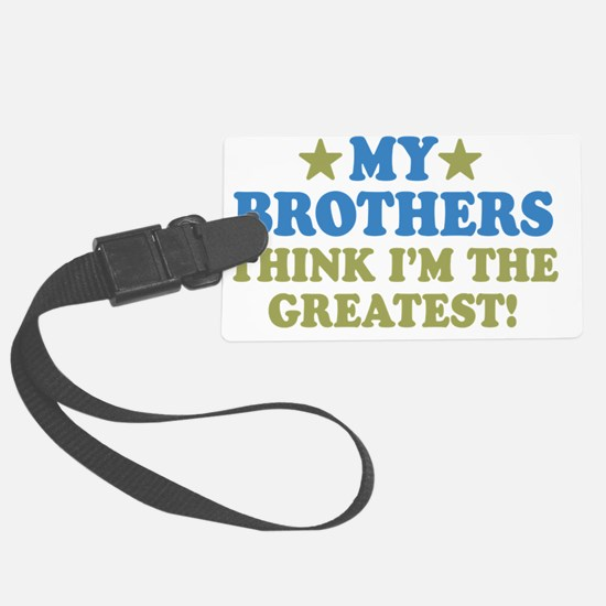 thinksgreatbrothers-01 Luggage Tag