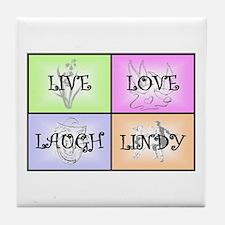 Live Love Laugh Lindy Tile Coaster