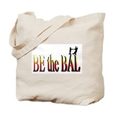 Be the Bal Tote Bag