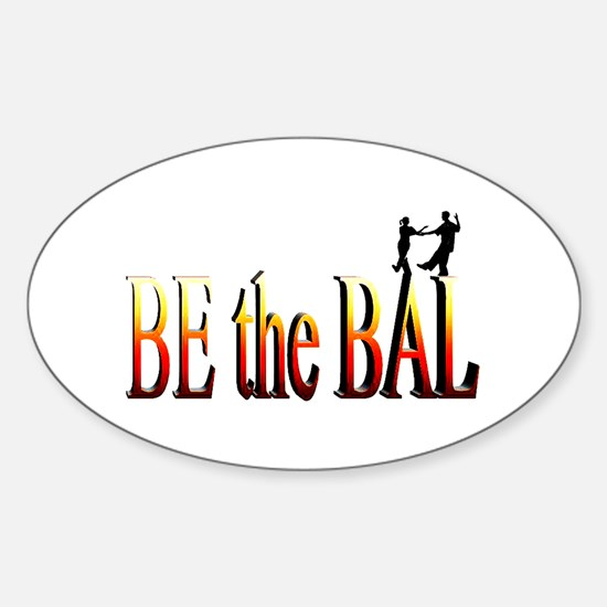 Be the Bal Sticker (Oval)