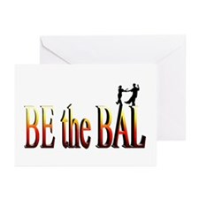 Be the Bal Greeting Cards (Pk of 10)