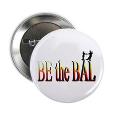 "Be the Bal 2.25"" Button"