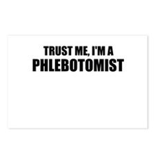 Trust Me, Im A Phlebotomist Postcards (Package of