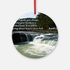 Isaiah 58-11 Waterfall Round Ornament
