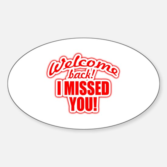 Unique Welcome back Sticker (Oval)