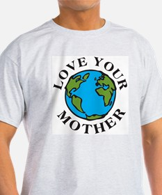 Love Your Mother Ash Grey T-Shirt