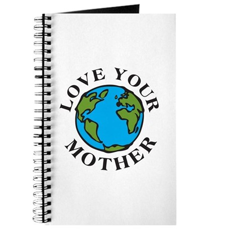 Love Your Mother Journal