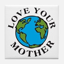 Love Your Mother Tile Coaster