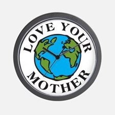 Love Your Mother Wall Clock