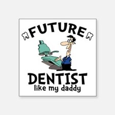"Dentist Dad Square Sticker 3"" x 3"""