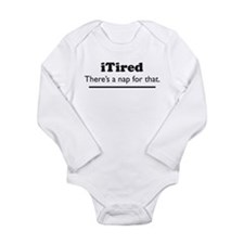 iTired - Theres a nap for that. Body Suit