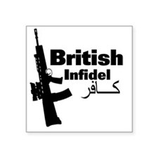 "britishinfidel Square Sticker 3"" x 3"""