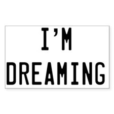 Im Dreaming Decal