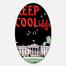 Calvin Coolidge Campaign: Keep Cool Sticker (Oval)