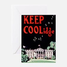 Calvin Coolidge Campaign: Keep Cooli Greeting Card