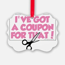 Ive-Got-A-Coupon-For-That Ornament