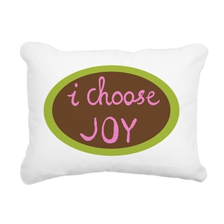 I Choose Joy - Women Rectangular Canvas Pillow