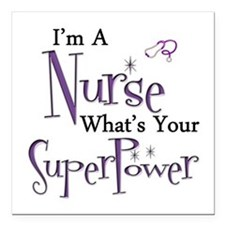 "Super nurse copy Square Car Magnet 3"" x 3"""