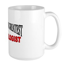 """The World's Greatest Embryologist"" Mug"