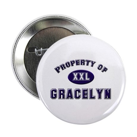 Property of gracelyn Button