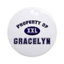 Property of gracelyn Ornament (Round)