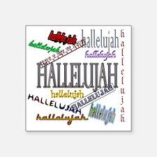 """hallelujah Square Sticker 3"""" x 3"""""""